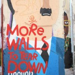 more walls to tear down, berlin